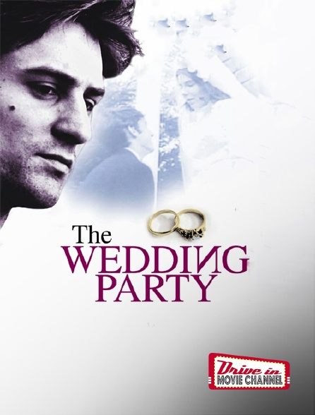 Drive-in Movie Channel - The Wedding Party