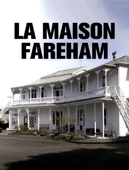 La maison Fareham