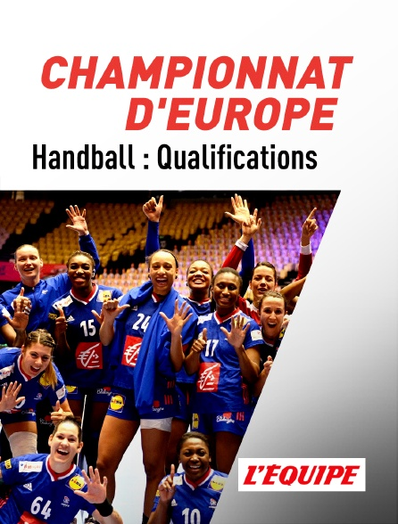 L'Equipe - Handball : Qualifications au Championnat d'Europe