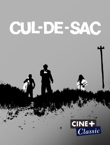 Ciné+ Classic - Cul-de-sac