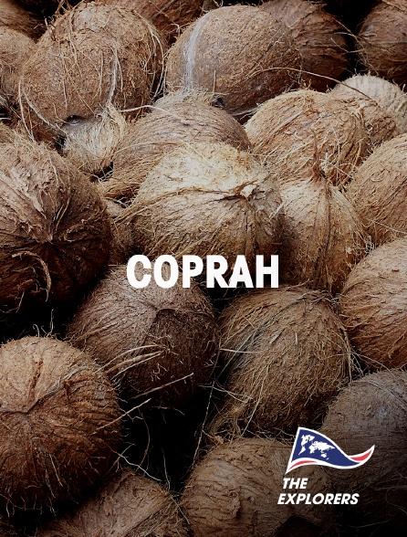 The Explorers - Coprah