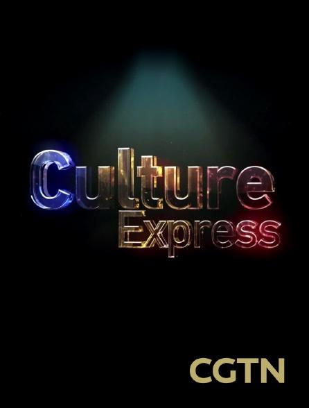 CGTN - Culture Express