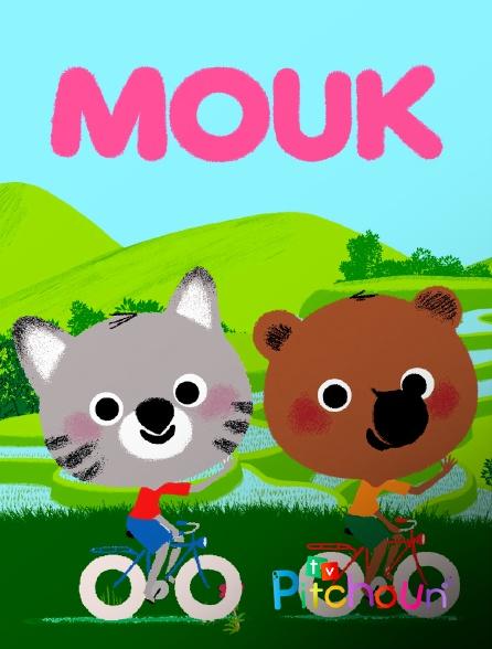 TV Pitchoun - Mouk