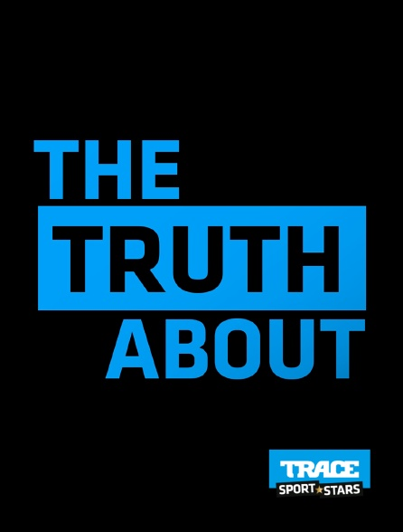 Trace Sport Stars - The Truth About