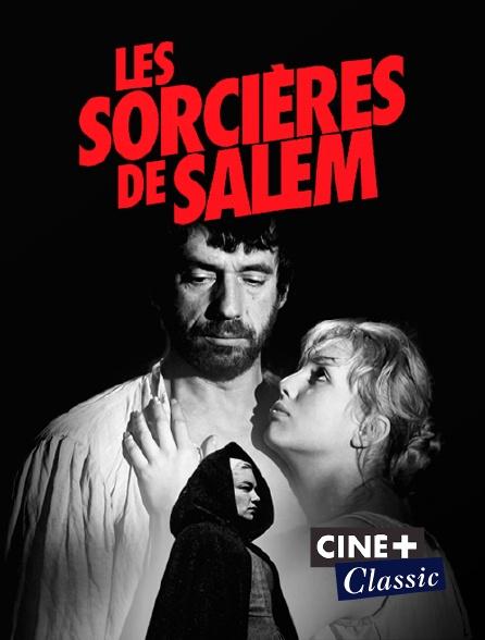 Ciné+ Classic - Les sorcières de Salem