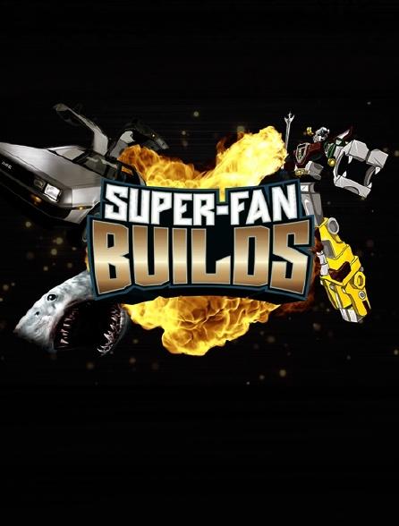 Super-fan Builds