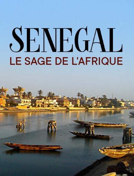 Sénégal, le sage de l'Afrique