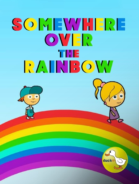 Duck TV - Somewhere Over the Rainbow