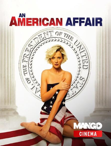 MANGO Cinéma - An American Affair