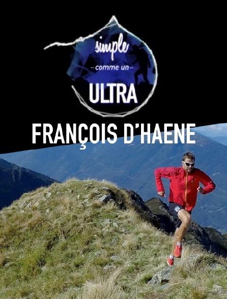 François D'Haene, simple comme un ultra