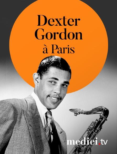 Medici - Dexter Gordon en concert à Paris