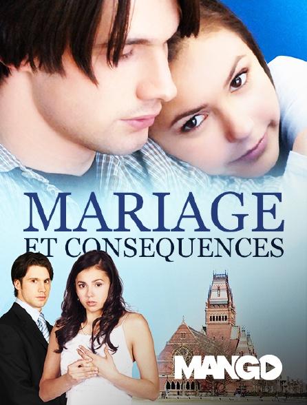 Mango - Mariage et Conséquences