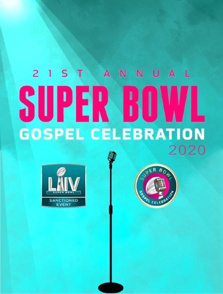 Annual Super Bowl Gospel Celebration