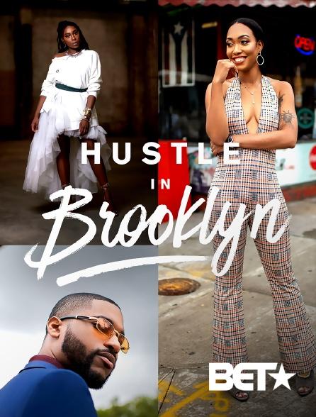 BET - Hustle In Brooklyn