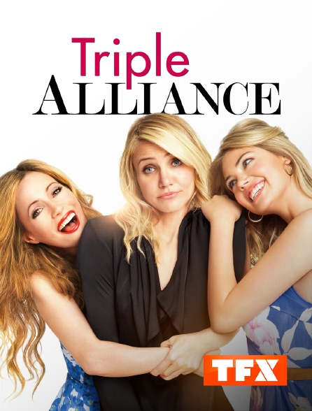 TFX - Triple alliance