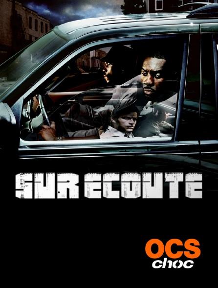 OCS Choc - Sur écoute