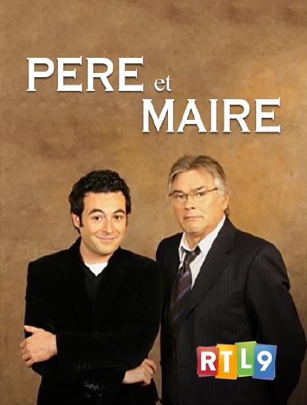 RTL 9 - Père et maire