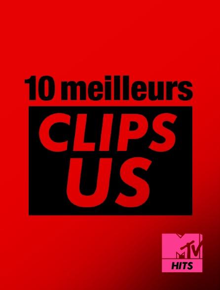 MTV Hits - 10 meilleurs clips us