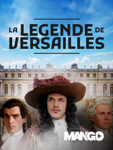 Mango - La légende de Versailles