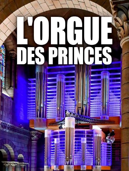 L'orgue des princes
