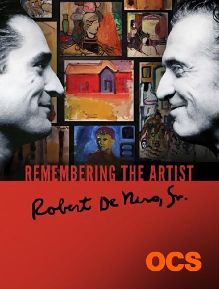 OCS - Remembering The Artist : Robert de Niro, SR.