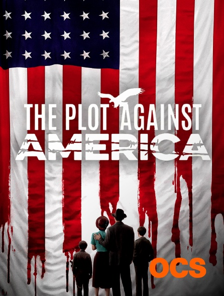 OCS - The Plot Against America