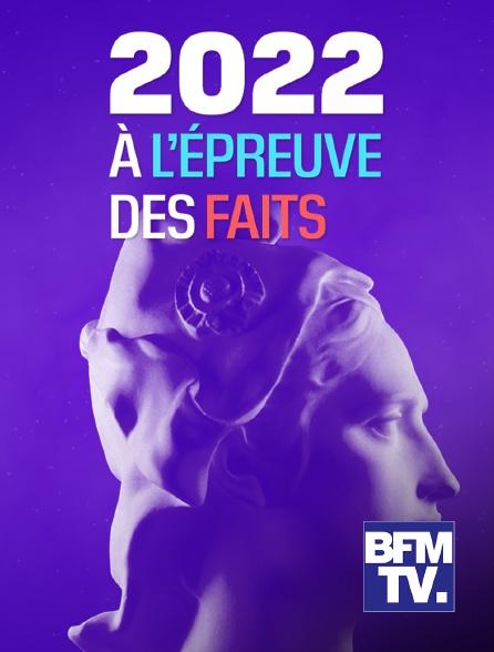 BFMTV - A l'épreuve des faits