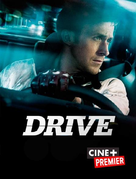Ciné+ Premier - Drive