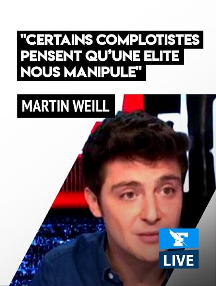 Figaro Live - Martin Weill: «Certains complotistes pensent qu'une élite pédo-sataniste nous manipule»