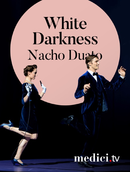 Medici - White Darkness, Nacho Duato - Les Ballets de Monte Carlo - Opéra de Monte Carlo