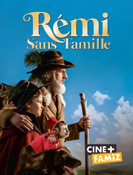 Ciné+ Famiz - Rémi sans famille