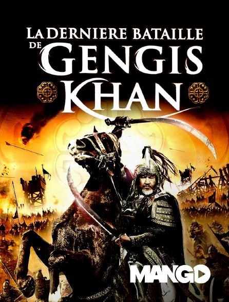 Mango - La dernière bataille de Gengis Khan