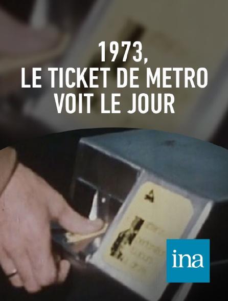 INA - Nouveaux tickets de métro