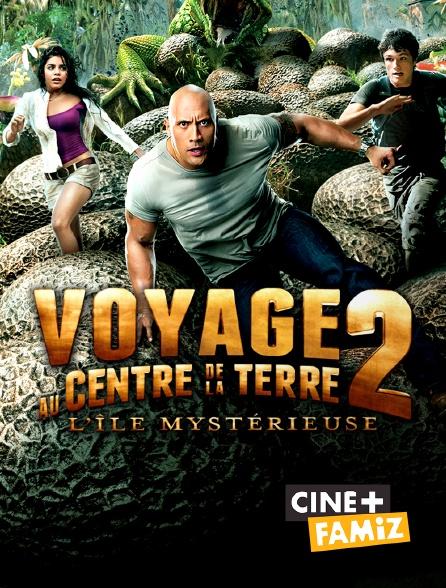 Ciné+ Famiz - Voyage au centre de la terre 2 : l'île mystérieuse