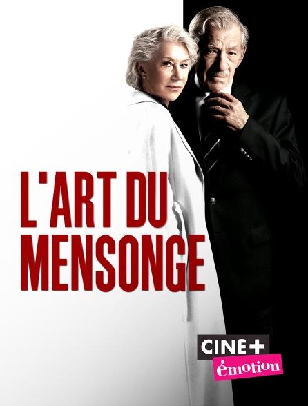 Ciné+ Emotion - L'art du mensonge