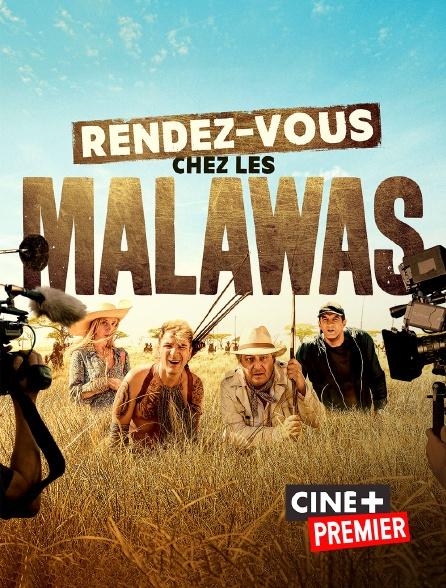 Ciné+ Premier - Rendez-vous chez les Malawas