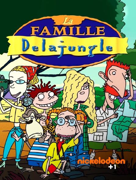Nickelodéon +1 - La famille Delajungle
