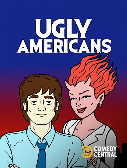 Comedy Central - Ugly Americans
