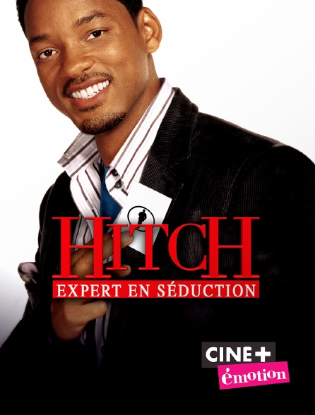 Ciné+ Emotion - Hitch, expert en séduction