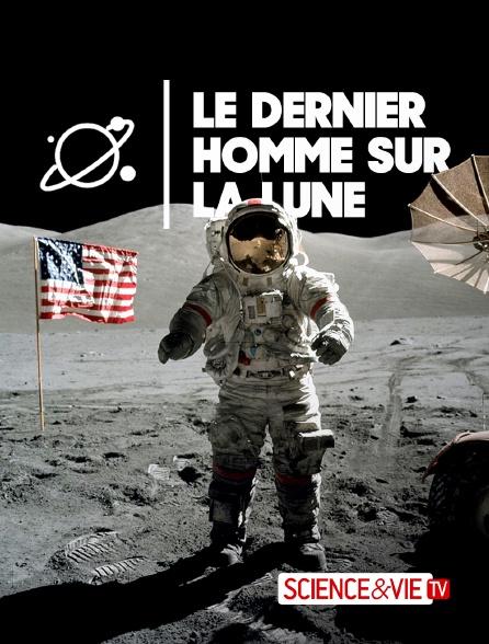 Science et Vie TV - Le dernier homme sur la Lune