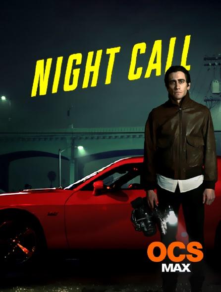 OCS Max - Night Call