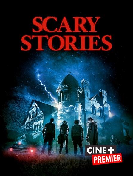 Ciné+ Premier - Scary Stories