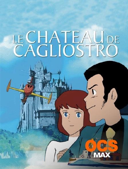 OCS Max - Le château de Cagliostro