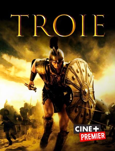Ciné+ Premier - Troie
