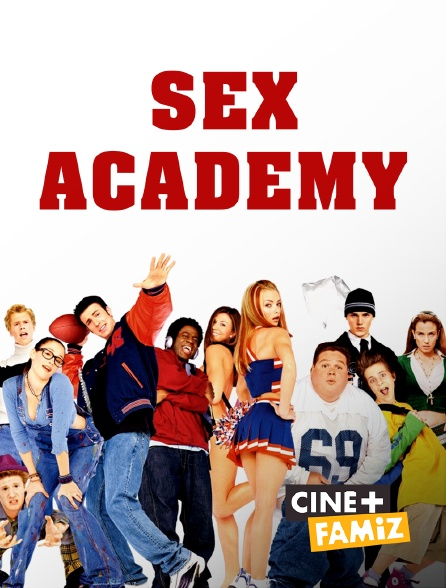 Ciné+ Famiz - Sex academy