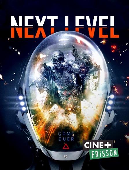 Ciné+ Frisson - Next Level