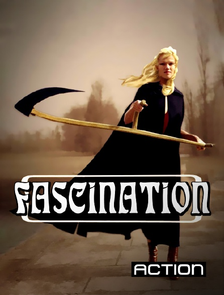 Action - Fascination