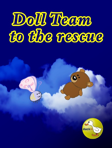 Duck TV - Doll Team to the Rescue
