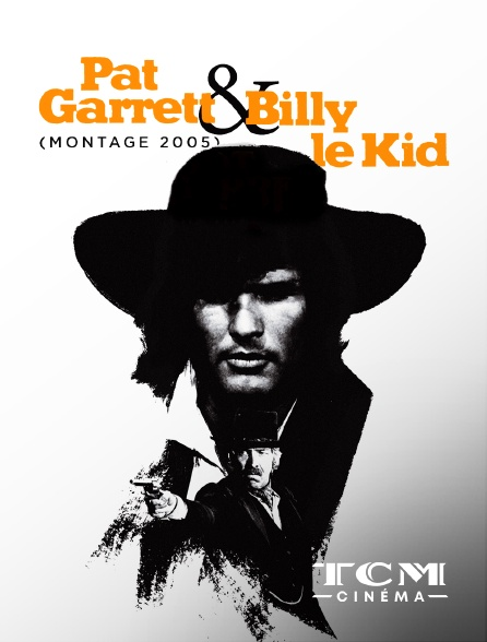 TCM Cinéma - Pat Garrett et Billy le Kid (montage 2005)