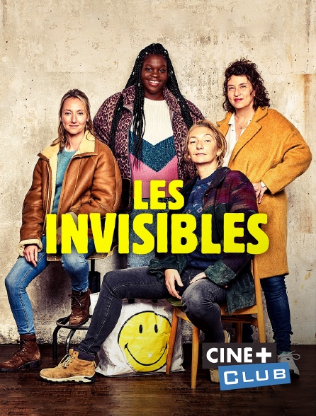 Ciné+ Club - Les invisibles